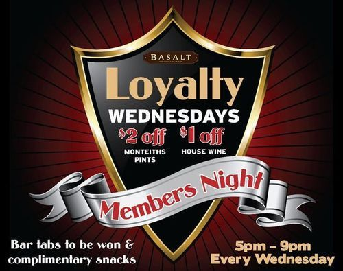 Members night Wednesday - Loyalty card holders get discounted drinks!