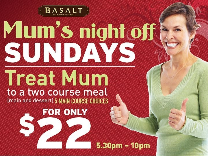 Mum's night off! Sundays get a two course meal (including dessert) for $22